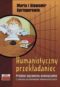 okładka Humanistyczny przekładaniecksiążka |  | Maria Springer, Sławomir Springer