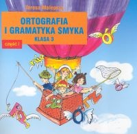 okładka Ortografia i gramatyka Smyka 3 Część 1, Książka | Malepsza Teresa