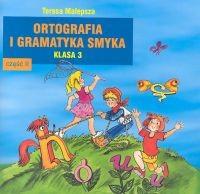 okładka Ortografia i gramatyka Smyka 3 Część 2, Książka | Malepsza Teresa