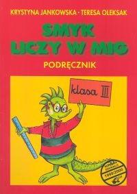 okładka Smyk liczy w mig 3 Podręcznik, Książka | Krystyna Jankowska, Teresa Oleksak