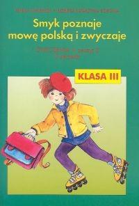 okładka Smyk poznaje mowę polską i zwyczaje 3 Ćwiczenia Część 3, Książka | Teresa Malepsza, Elżbieta Katarzyna Korona