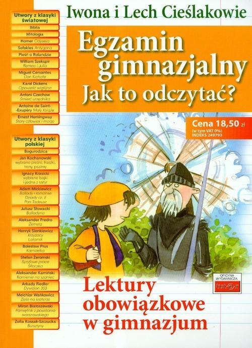 okładka Egzamin gimnazjalny jak to odczytać?, Książka | Iwona Cieślak, Lech Cieślak