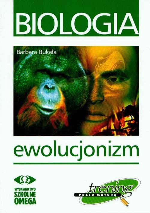 okładka Trening przed maturą Biologia Ewolucjonizm, Książka | Bukała Barbara