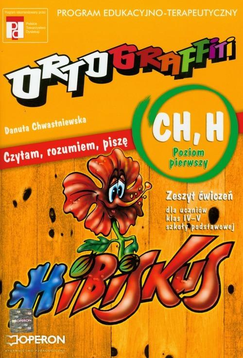 okładka Ortograffiti CH H poziom pierwszy zeszyt ćwiczeńksiążka |  | Chwastniewska Danuta