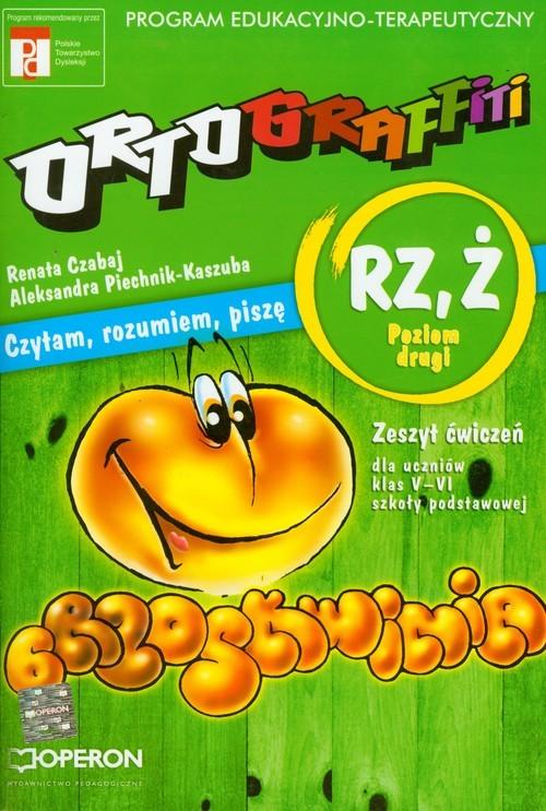 okładka Ortograffiti RZ Ż poziom drugi zeszyt ćwiczeń, Książka | Renata Czabaj, Aleksandra Piechnik-Kaszuba
