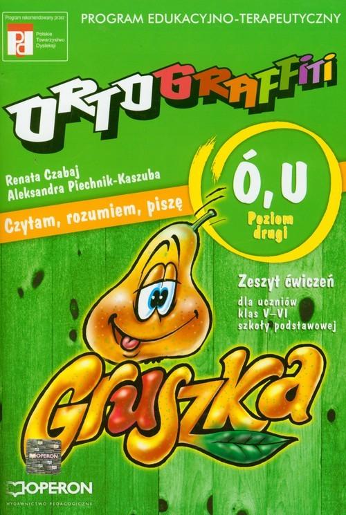 okładka Ortograffiti U Ó poziom drugi zeszyt ćwiczeń, Książka | Renata Czabaj, Aleksandra Piechnik-Kaszuba