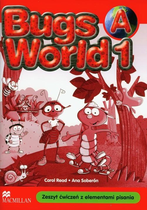 okładka Bugs World 1A Zeszyt ćwiczeń z elementami pisania Szkoła podstawowa, Książka | Carol Read, Ana Soberon