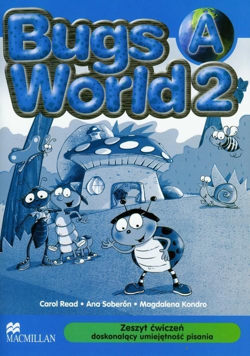 okładka Bugs World 2A Zeszyt ćwiczeń doskonalący umiejętność pisania szkoła podstawowa, Książka | Carol Read, Ana Soberon, Magdalena Kondro
