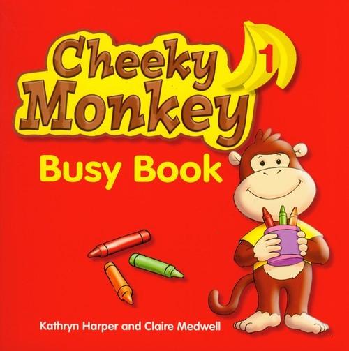 okładka Cheeky Monkey 1 Busy Book, Książka | Kathryn Harper, Claire Medwell