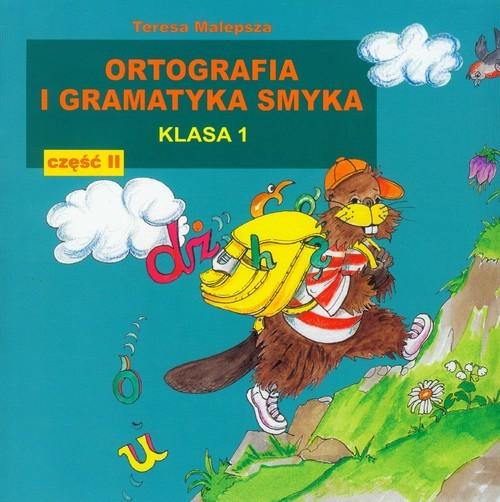 okładka Ortografia i gramatyka Smyka 1 część 2, Książka | Malepsza Teresa