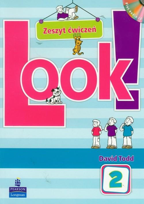 okładka Look 2 zeszyt ćwiczeń z płytą CD Szkoła podstawowa, Książka | Todd David