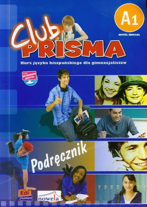 okładka Club Prisma A1 Język hiszpański Podręcznik + CD Gimnazjum, Książka |