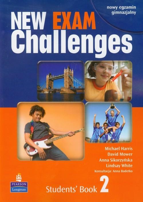 okładka New Exam Challenges 2 Students' Book Gimnazjum, Książka | Michael Harris, David Mower, Anna Sikorzyńska