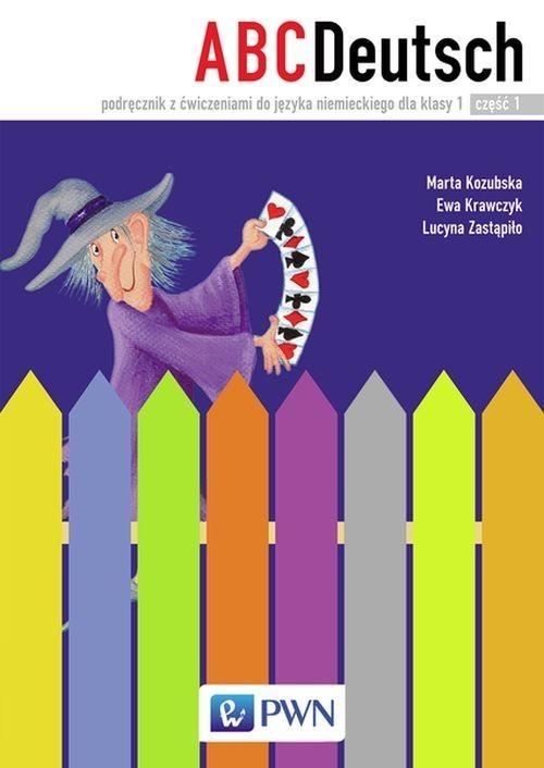 okładka ABC Deutsch 1 Podręcznik z ćwiczeniami do języka niemieckiego Część 1 i 2 + 2CD, Książka | Marta Kozubska, Ewa Krawczyk, Lucyn Zastąpiło