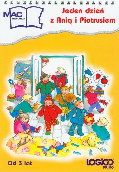 okładka Logico Primo Jeden dzień z Anią i Piotrusiem, Książka | Fischer Doris