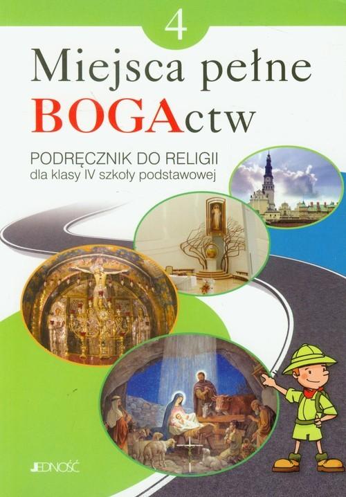 okładka Miejsca pełne BOGActw 4 Religia Podręcznik Szkoła podstawowa, Książka | Krzysztof Mielnicki, Elżbieta Kondrak, Nosek