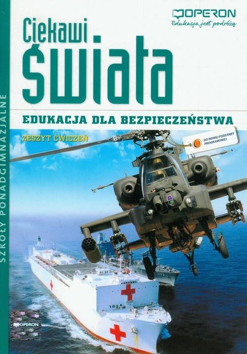 okładka Ciekawi świata Edukacja dla bezpieczeństwa Zeszyt ćwiczeń Szkoła ponadgimnazjalna, Książka | Boniek Barbara