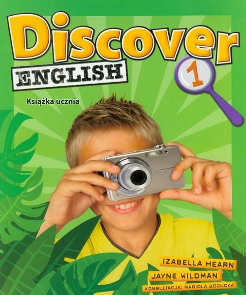 okładka Discover English 1 Książka ucznia Szkoła podstawowa, Książka | Izabella Hearn, Jayne Wildman