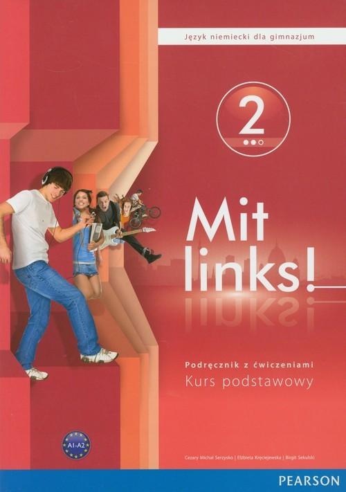 okładka Mit Links 2 Podręcznik z ćwiczeniami z płytą CD gimnazjum, Książka | Cezary Michał Serzysko, Elżbieta Kręciejewska
