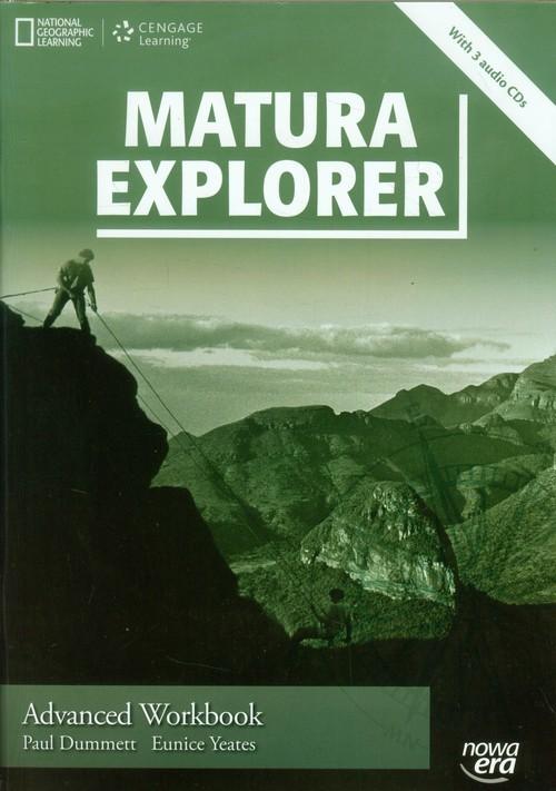 okładka Matura Explorer Advanced Workbook + 3CD Szkoła ponadgimnazjalna, Książka | Paul Dummett, Eunice Yeates