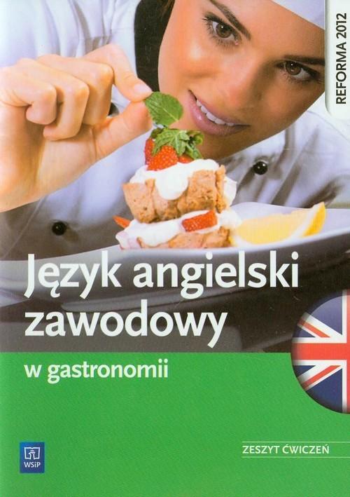 okładka Język angielski zawodowy w gastronomii Zeszyt ćwiczeń, Książka | Rafał Sarna, Katarzyna Sarna