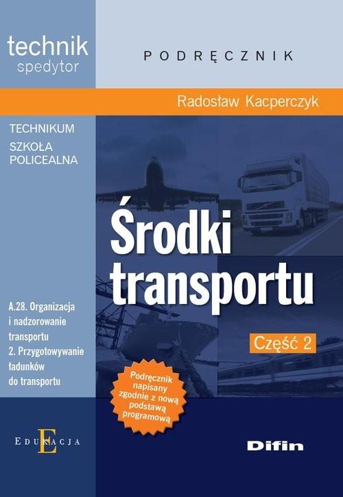 okładka Środki transportu Część 2, Książka   Kacperczyk Radosław