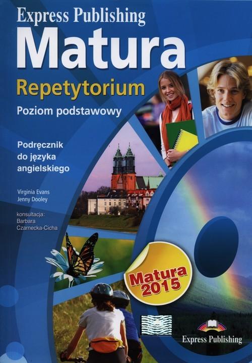 okładka Matura 2015 Repetytorium Język angielski Poziom podstawowy, Książka   Virginia Evans, Jenny Dooley
