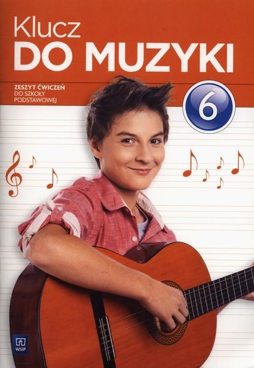 okładka Klucz do muzyki 6 Ćwiczenia, Książka | Urszula Jakóbczak-Drążek Katarzyna Smoczyńska