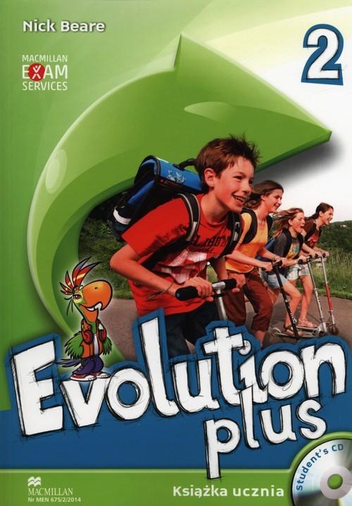 okładka Evolution Plus 2 Książka ucznia z płytą CD Szkoła podstawowa, Książka | Beare Nick