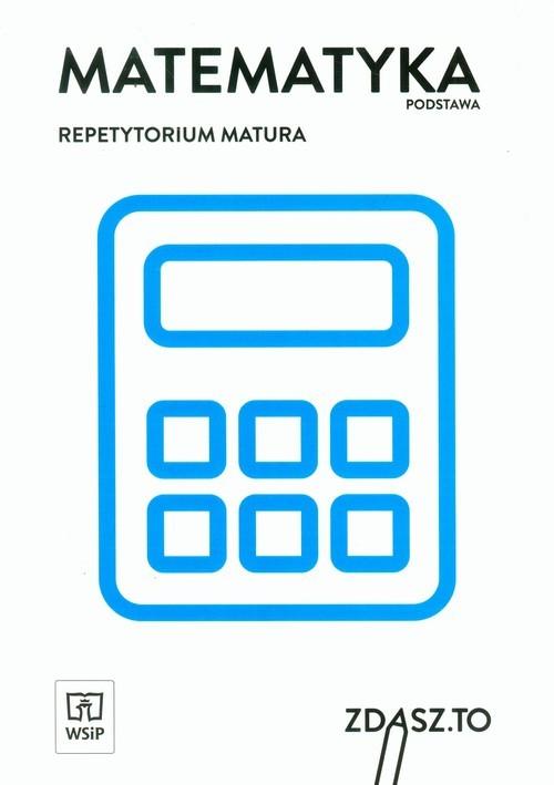okładka Matematyka Repetytorium Matura Zakres podstawowy, Książka |