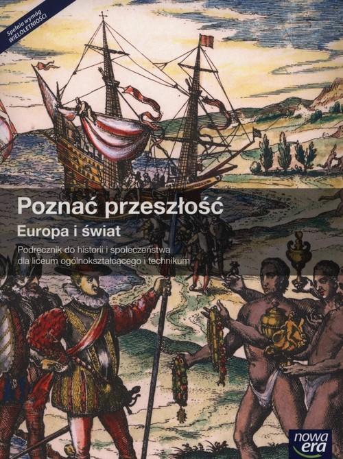 okładka Poznać przeszłość Europa i świat Podręcznik Liceum ogólnokształcące, Książka | Kłodziński Karol, Tomasz Krzemiński