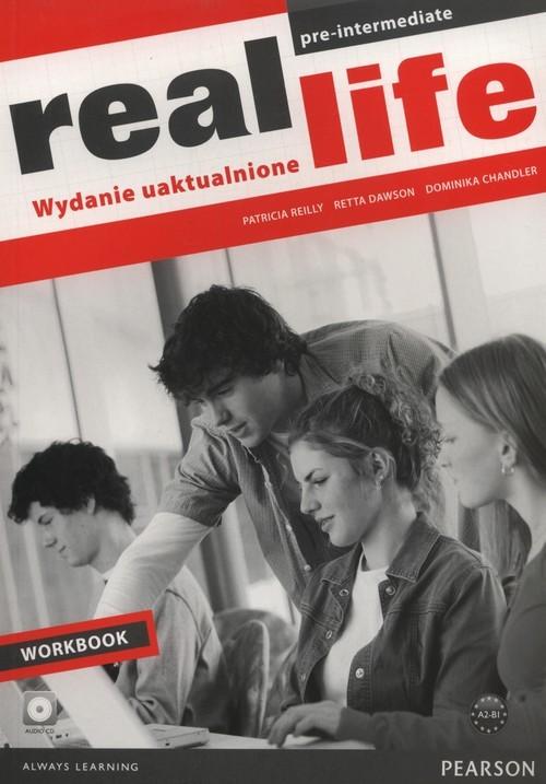 okładka Real Life Pre-Intermediate Workbook +CD Szkoły ponadgimnazjalne, Książka | Patricia Reilly, Retta Dawson, Domin Chandler