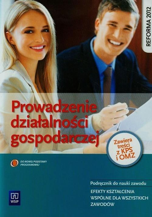 okładka Prowadzenie działalności gospodarczej Podręcznik Szkoła ponadgimnazjalna, Książka | Teresa Gorzelany, Wiesława Aue