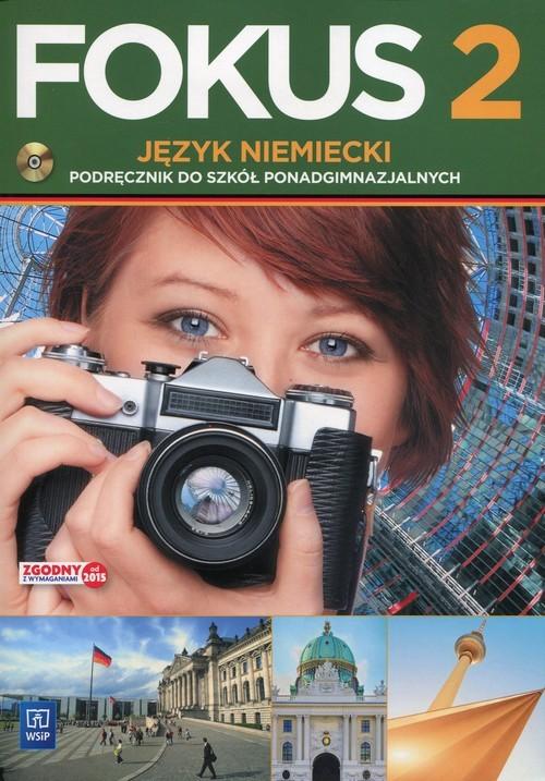 okładka Fokus 2 Język niemiecki Podręcznik z płytą CD Zakres podstawowy Szkoła ponadgimnazjalna, Książka | Kryczyńska-Pham Anna
