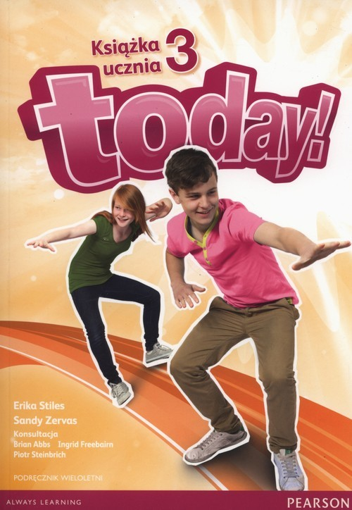 okładka Today 3 Książka ucznia + CD Szkoła podstawowa, Książka | Erika Stiles, Sandy Zervas