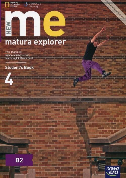 okładka New Matura Explorer 4 Student's Book Szkoła ponadgimnazjalna Poziom B2, Książka | Paul Dummett, Rebecca Robb Benne, Mart Inglot