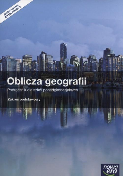 okładka Oblicza Geografii Podręcznik  + atlas Zakres podstawowy Szkoły ponadgimnazjalneksiążka |  | Radosław Uliszak, Krzysztof Wiedermann