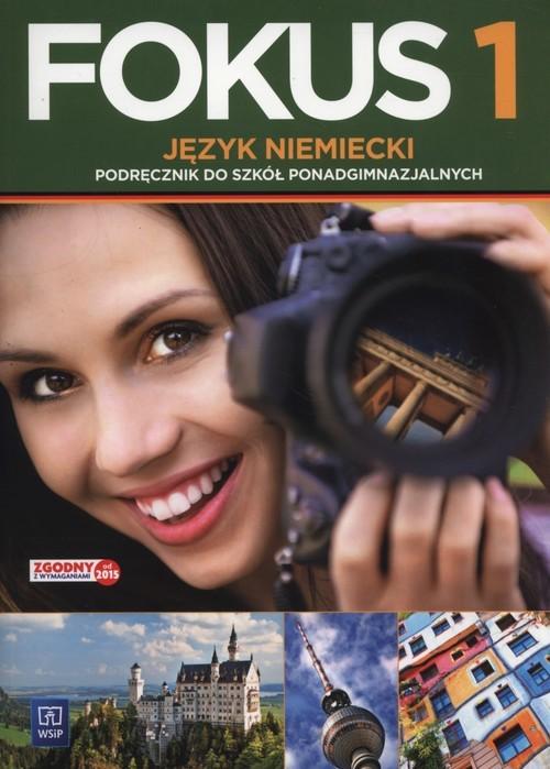 okładka Fokus 1 Podręcznik + CD Szkoły ponadgimnazjalne, Książka | Anna Kryczyńska-Pham, Joanna Szczęk