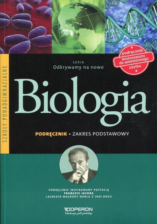 okładka Odkrywamy na nowo Biologia Podręcznik Zakres podstawowy Szkoła ponadgimnazjalna, Książka | Beata Jakubik, Renata Szymańska