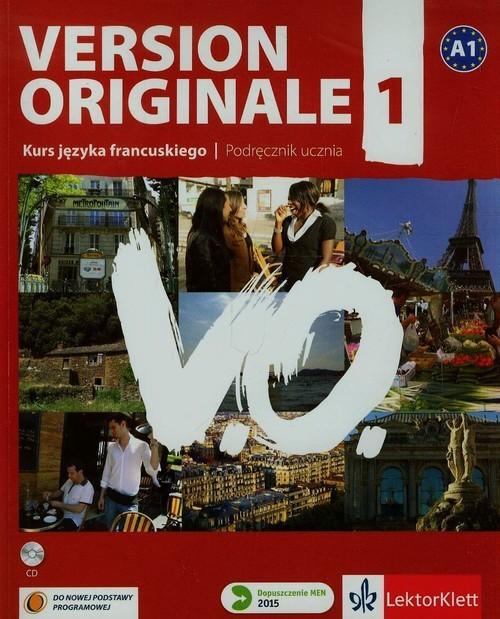 okładka Version Originale 1 Podręcznik + CD Szkoła ponadgimnazjalna, Książka | Monique Denyer, Agustin Garmendia, Lions-Oliv