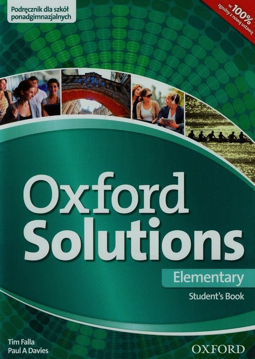 okładka Oxford Solutions Elementary Podręcznik Szkoła ponadgimnazjalna, Książka | Tim Falla, Paul A. Davies