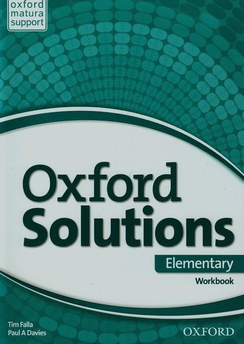 okładka Oxford Solutions Elementary Ćwiczenia Szkoła ponadgimnazjalna, Książka | Tim Falla, Paul A. Davies