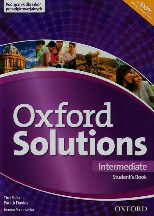 okładka Oxford Solutions Intermediate Podręcznik Szkoła ponadgimnazjalna, Książka | Tim Falla, Paul A. Davies, Joanna Sosnowska