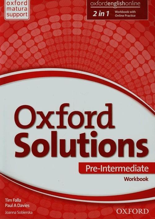 okładka Oxford Solutions Pre-Intermediate Ćwiczenia Szkoła ponadgimnazjalna, Książka | Tim Falla, Paul A. Davies, Joanna Sobierska