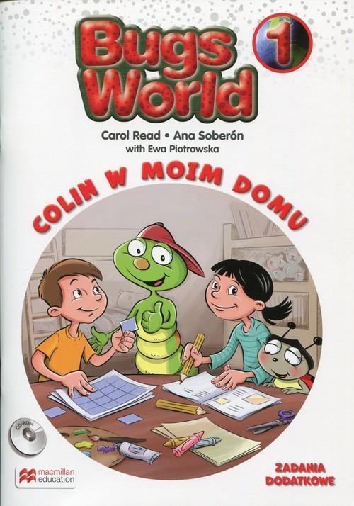 okładka Bugs World 1 Colin w moim domu Zadania dodatkowe z płytą CD Szkoła podstawowa, Książka | Carol Read, Ana Soberon, Ewa Piotrowska