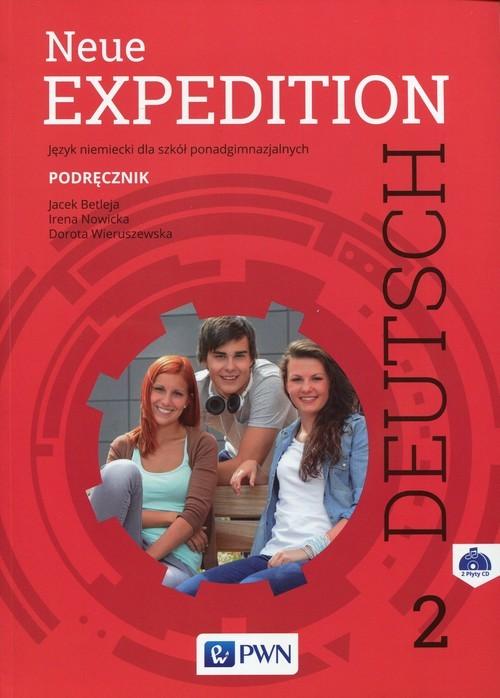 okładka Neue Expedition Deutsch 2 Podręcznik Szkoła ponadgimnazjalna, Książka | Jacek Betleja, Irena Nowicka, Do Wieruszewska