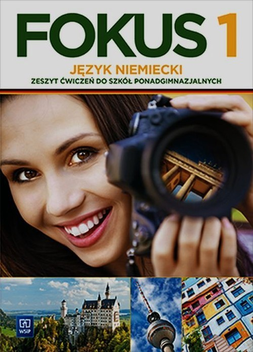 okładka Fokus 1 Język niemiecki Zeszyt ćwiczeń Szkoła ponadgimnazjalna, Książka | Joanna Szczęk, Anna Kryczyńska-Pham