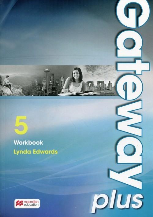 okładka Gateway Plus 5 Workbook poziom B2/C1. Szkoła poandgimnazjalna, Książka | Edwards Lynda