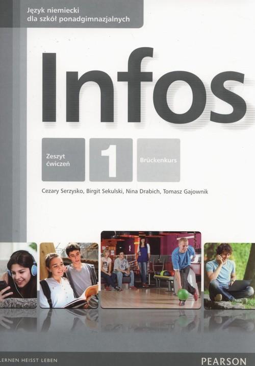 okładka Infos 1 Ćwiczenia Szkoły ponadgimnazjalne, Książka | Cezary Serzysko, Birgit Sekulski