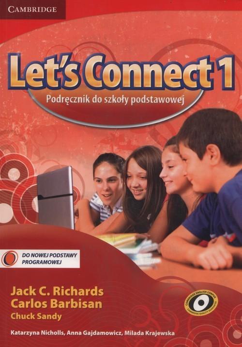 okładka Let's Connect 1 Podręcznik Szkoła podstawowa, Książka | Jack C. Richards, Carlos Barbisan, Chuc Sandy